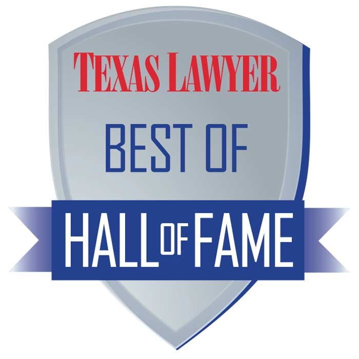 Texas Best Lawyer of 2019 - Hall of Fame
